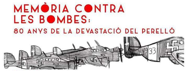 Memòria contra les bombes. 80 anys de la devastació del Perelló